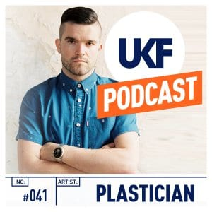 Plastician - UKF Podcast #41