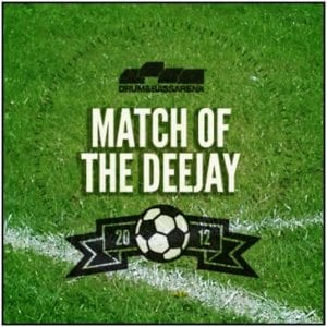 Match of the DeeJay