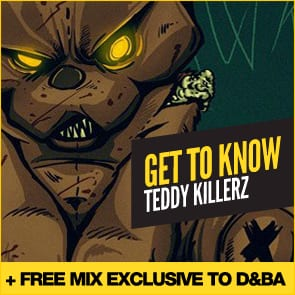Get To Know: Teddy Killerz… Plus a free mix!