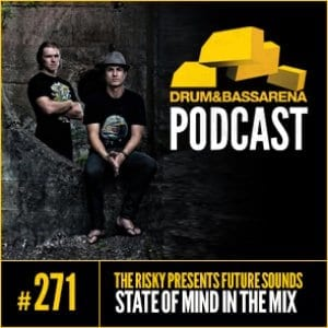 The Risky Presents Future Sounds & State Of Mind In The Mix (#271)