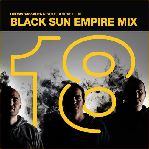 Black Sun Empire Mix – Drum&BassArena 18th Birthday Tour London