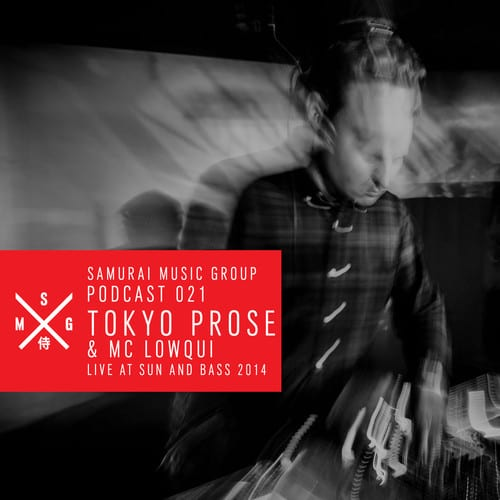Tokyo Prose & MC Lowqui – Samurai Music Podcast 21 (Live @ Sun And Bass 2014)