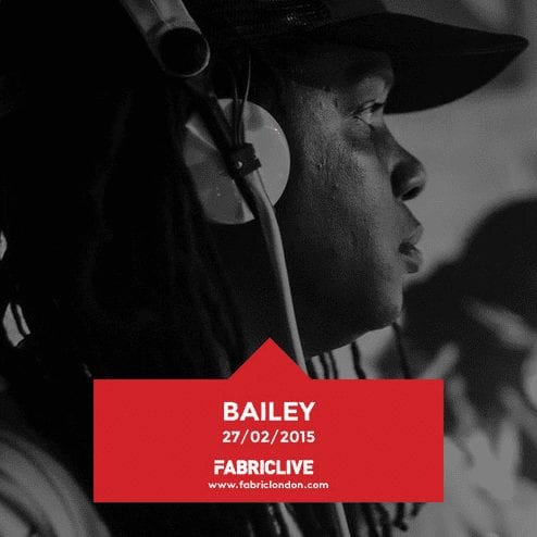 Bailey – FABRICLIVE Promo Mix (Feb 2015)