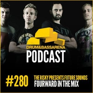 The Risky Presents Future Sounds & Fourward In The Mix (#280)