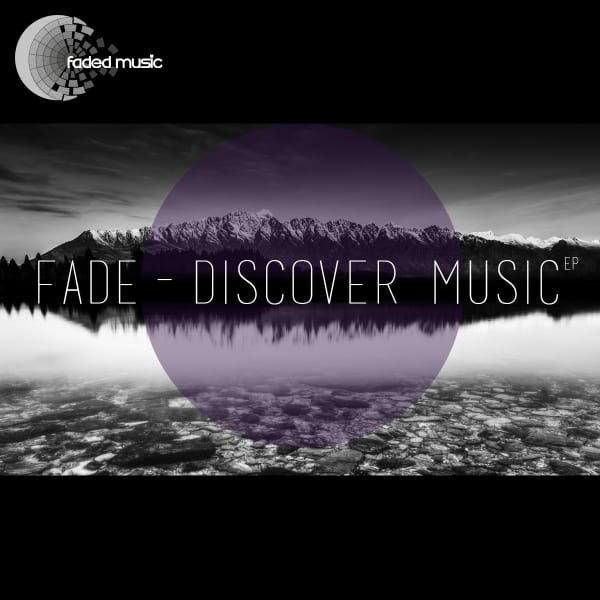 Fade: 'Discover Music' and free download