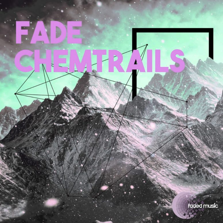 Fade: Into the Chemtrails