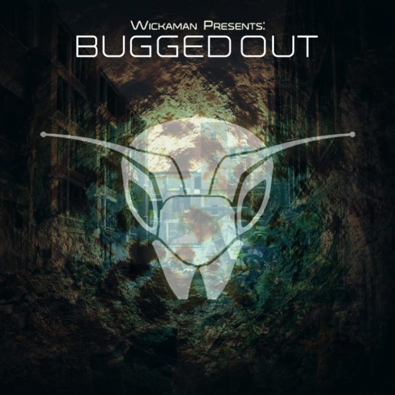 Wickaman: Bugged Out