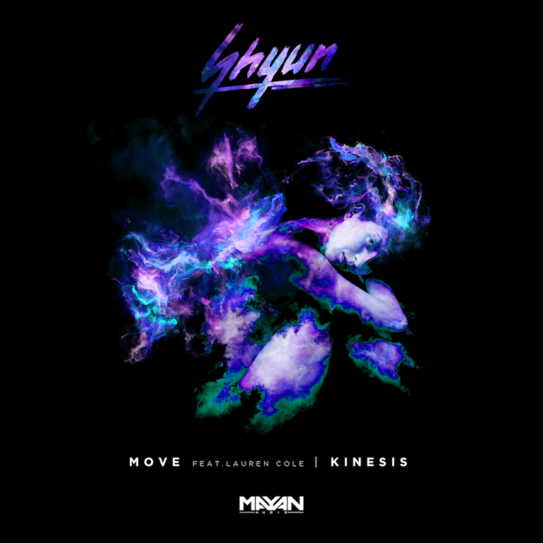 Shyun – Move (ft. Lauren Cole)