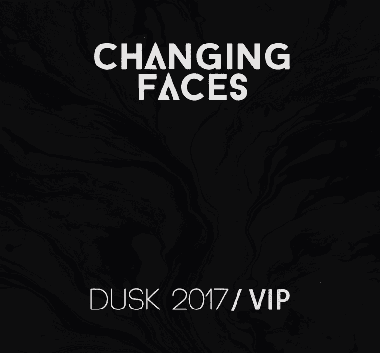 Changing Faces – Dusk (2017 VIP) [FREE DOWNLOAD]