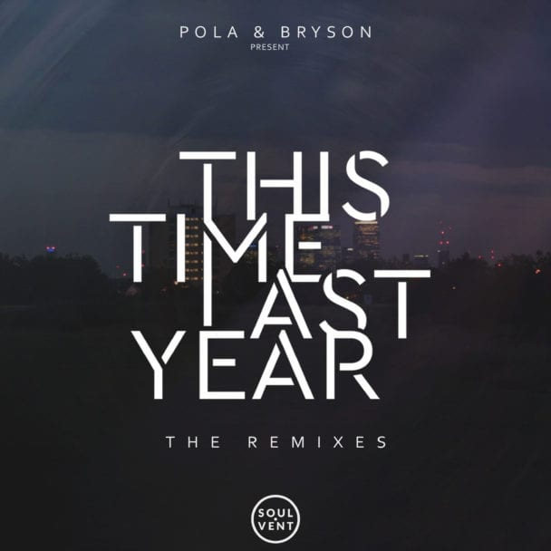 Pola & Bryson – Temporary Love (ft. BLAKE) (S.P.Y Remix)