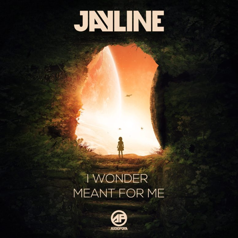 Jayline – Meant For Me