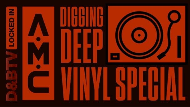 A.M.C - Digging Deep (Vinyl Special) - D&BTV: Locked In